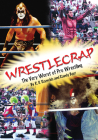 Wrestlecrap: The Very Worst of Professional Wrestling Cover Image