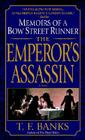 The Emperor's Assassin: Memoirs of a Bow Street Runner (Dell Mystery) Cover Image