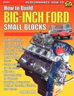 How to Build Big-Inch Ford Small Blocks Cover Image