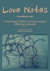 Love Notes: An Anthology of African and East European Indigenous Languages Cover Image