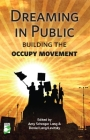 Dreaming in Public: Building the Occupy Movement Cover Image