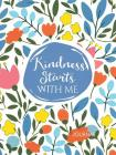 Kindness Starts With Me (Signature Journals) Cover Image