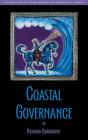 Coastal Governance (Foundations of Contemporary Environmental Studies Series) Cover Image