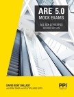 PPI ARE 5.0 Mock Exams All Six Divisions,  2nd Edition – Practice Exams for Each NCARB 5.0 Exam Division Cover Image