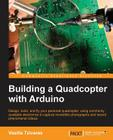Building a Quadcopter with Arduino Cover Image