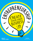 Entrepreneurship: Create Your Own Business with 25 Projects (Build It Yourself) Cover Image