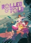 Rolled & Told Vol. 1 Cover Image