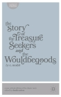 The Story of the Treasure Seekers and the Wouldbegoods (Classics of Children's Literature) Cover Image