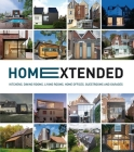 Home Extended: Kitchens, Dining Rooms, Living Rooms, Home Offices, Guestrooms and Garages Cover Image