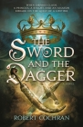The Sword and the Dagger: A Novel Cover Image
