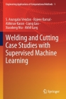 Welding and Cutting Case Studies with Supervised Machine Learning Cover Image