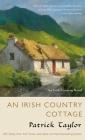 An Irish Country Cottage: An Irish Country Novel (Irish Country Books #13) Cover Image
