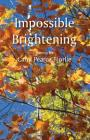 Impossible Brightening Cover Image