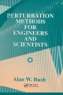 Perturbation Methods for Engineers and Scientists Cover Image