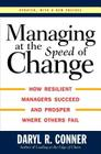 Managing at the Speed of Change: How Resilient Managers Succeed and Prosper Where Others Fail Cover Image