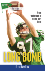 Long Bomb (Lorimer Sports Stories) Cover Image