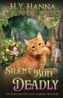 Silent Bud Deadly: The English Cottage Garden Mysteries - Book 2 Cover Image