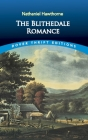 The Blithedale Romance (Dover Thrift Editions) Cover Image