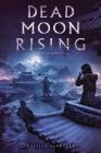 Dead Moon Rising (Last Star Burning) Cover Image