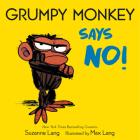 Grumpy Monkey Says No! Cover Image