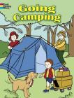 Going Camping (Dover Coloring Books) Cover Image