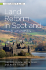 Land Reform in Scotland: History, Law and Policy Cover Image