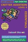 Math Superstars Addition Level 4, Library Hardcover Edition: Essential Math Facts for Ages 5 - 8 Cover Image