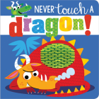 Never Touch a Dragon! Cover Image