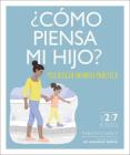 ¿Cómo piensa mi hijo?: Psicología infantil práctica Cover Image