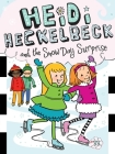 Heidi Heckelbeck and the Snow Day Surprise Cover Image
