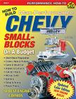 David Vizard's How to Build Max-Performance Chevy Small-Blocks on a Budget (Performance How-To) Cover Image