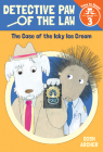 The Case of the Icky Ice Cream (Detective Paw of the Law: Time to Read, Level 3) Cover Image