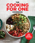 The Cooking for One Cookbook: 100 Easy Recipes Cover Image