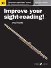 Improve Your Sight-Reading! Flute, Levels 6-8 (Advanced): A Progressive Sight-Reading Method, Book & Online Audio Cover Image