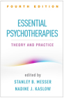 Essential Psychotherapies, Fourth Edition: Theory and Practice Cover Image