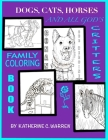 Dogs, Cats, Horses & All God's Critters: Family Coloring Book Cover Image