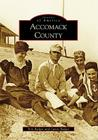 Accomack County (Images of America (Arcadia Publishing)) Cover Image