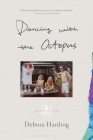 Dancing with the Octopus: A Memoir of a Crime Cover Image