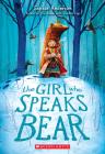 THE Girl Who Speaks Bear Cover Image