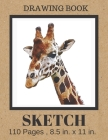 SKETCH Drawing Book: Cute Watercolor Giraffe Cover, Blank Paper Notebook for Artists, Boys & Girls who love Giraffes . Large Sketchbook Jou Cover Image