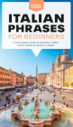 Italian Phrases for Beginners: A Foolproof Guide to Everyday Terms Every Traveler Needs to Know (Pocket Guides) Cover Image