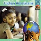 Indian Americans (One Nation (Abdo Publishing Company)) Cover Image