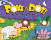 Poke-A-Dot Good Night Animals Cover Image