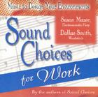 Sound Choices for Work Cover Image