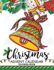 Christmas Advent Calendar Coloring Book.: Adult Coloring Book Cover Image