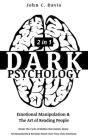 Dark Psychology (2in1): Emotional Manipulation & The Art of Reading People: Break The Cycle of Hidden Narcissistic Abuse, Set Boundaries & Rec Cover Image