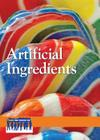 Artificial Ingredients (Issues That Concern You) Cover Image