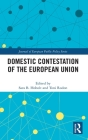 Domestic Contestation of the European Union (Journal of European Public Policy) Cover Image