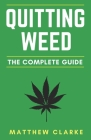 Quitting Weed: The Complete Guide Cover Image