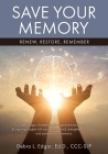 Save Your Memory: Renew, Restore, Remember Cover Image